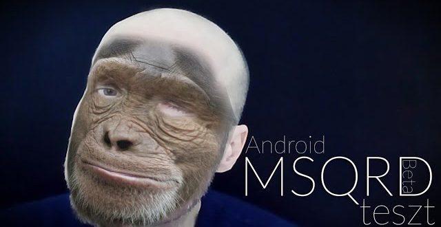 MSQRD (Masquerade) szoftver teszt