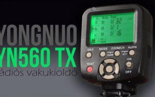 Yongnuo YN560 TX rádiós vakukioldó teszt