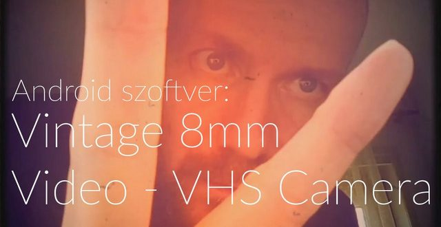 Vintage 8mm Video -VHS Camera (Android) szoftver