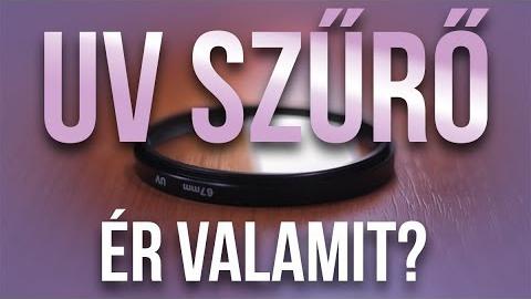 Mire jó az UV szűrő?