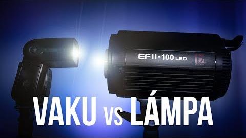 Vaku vs. lámpa