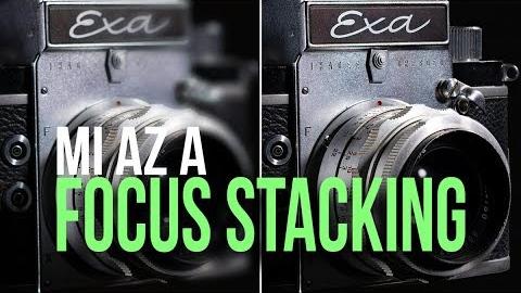 Mi az a Focus Stacking