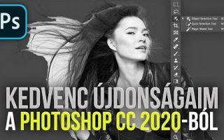 A Photoshop CC 2020 legkirályabb újdonságai