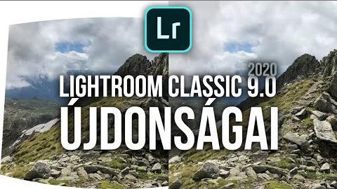 A Lightroom v9.0 újdonságai