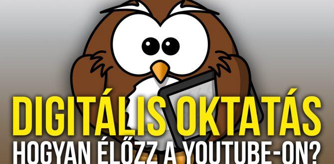 Digitális tanórát tervezel a Youtube-on