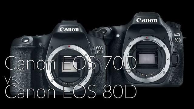 Canon EOS 70D vs. Canon EOS 80D összehasonlítás