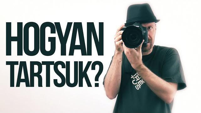 Hogyan tartsd stabilan a fényképezőgépet?
