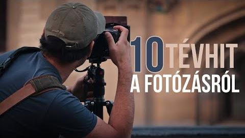 10 tévhit a fotózásról