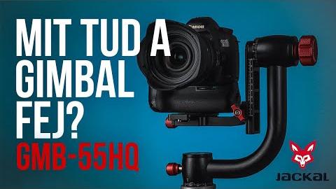 Mit tud a gimbal fej - Jackal GMB-55HQ bemutató