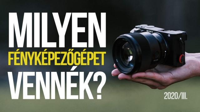 Milyen tükörnélküli (MILC) fényképezőgépet vennék 2020-ban?